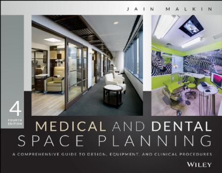 Medical and Dental Space Planning A Comprehensive Guide to Design, Equipment, and ...