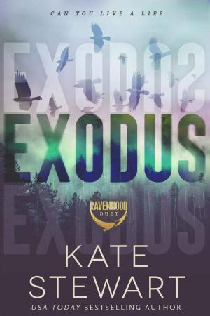 Exodus (The Ravenhood Duet Book 2) - Kate Stewart