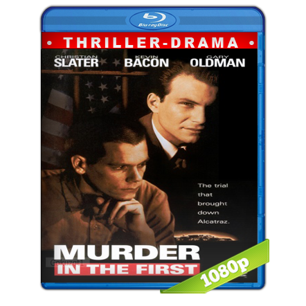 descargar Asesinato En Primer Grado [m1080p][Trial Lat/Cas/Ing][Thriller](1995) gratis