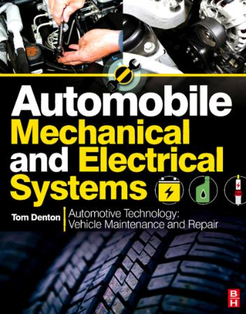 Automobile Mechanical And Electrical Systems - Automotive Te