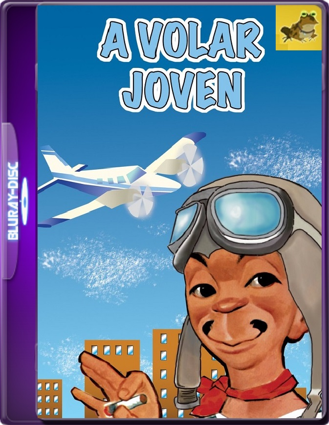 ¡A Volar Joven! (1947) WEB-DL 1080p (60 FPS) Latino