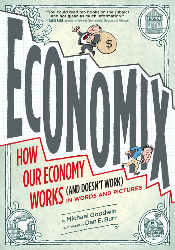 Economix - How Our Economy Works (and Doesn't Work) in Words and Pictures (2012)