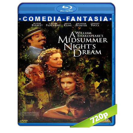 El Sueño De Una Noche De Verano (1999) BRRip 720p Audio Dual Castellano-Ingles 5.1