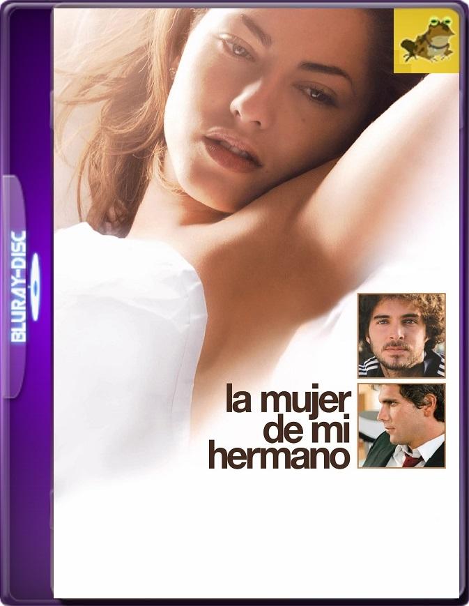 La Mujer De Mi Hermano (2005) WEB-DL 1080p (60 FPS) Latino