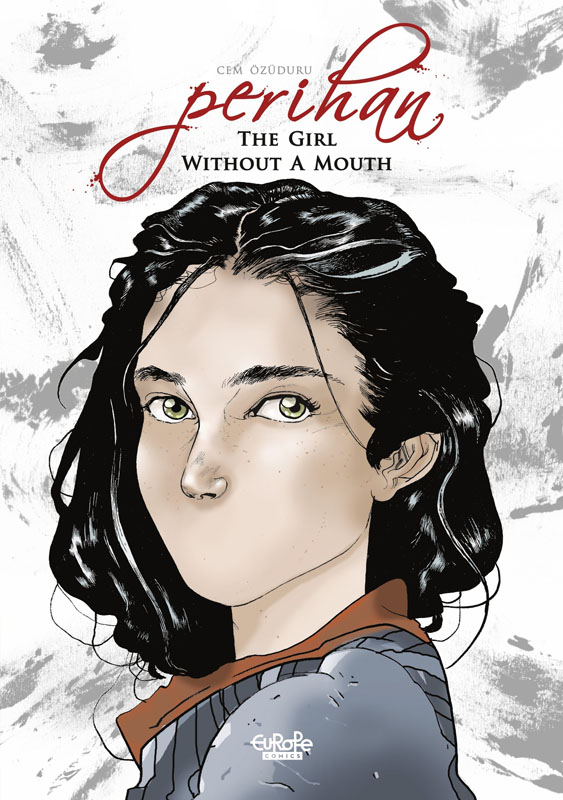 Perihan the Girl without a Mouth (Europe Comics 2020)