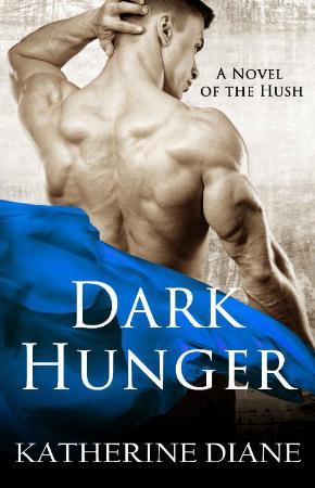 Dark Hunger  A V&ire Romance - Katherine Diane