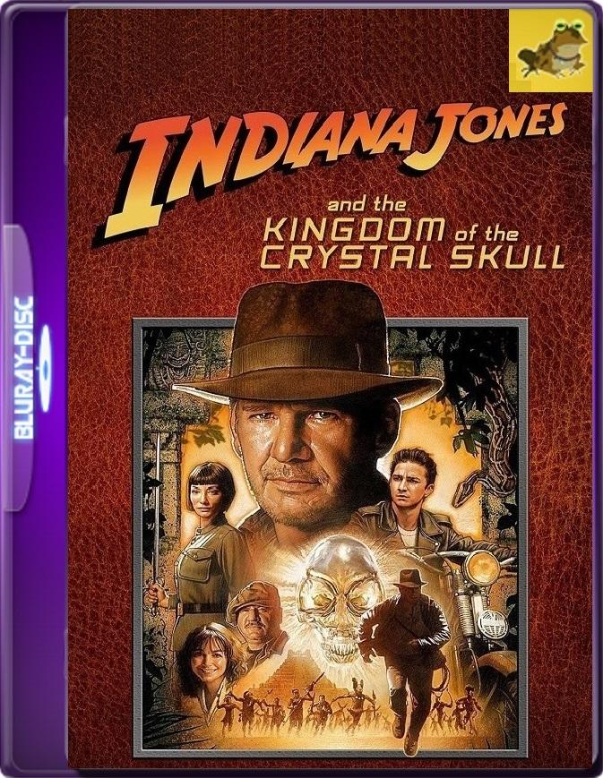 Indiana Jones y El Reino De La Calavera De Cristal (2008) Brrip 1080p (60 FPS) Latino / Inglés