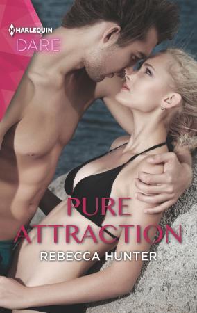 Pure Attraction - Rebecca Hunter