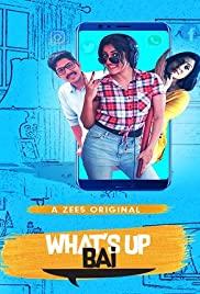 Whats Up Bai 2018 Hindi Season 1 1080p Zee5DL