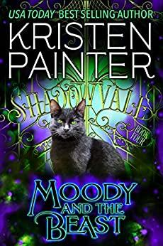 Moody And The Beast (Shadowvale - Kristen Painter