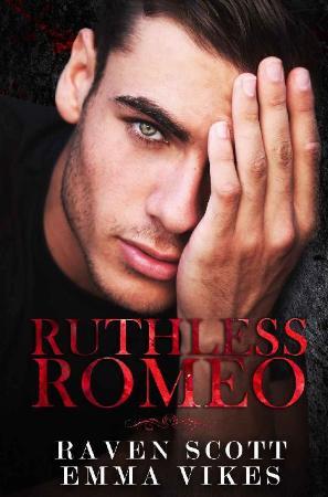 Ruthless Romeo   Emma Vikes