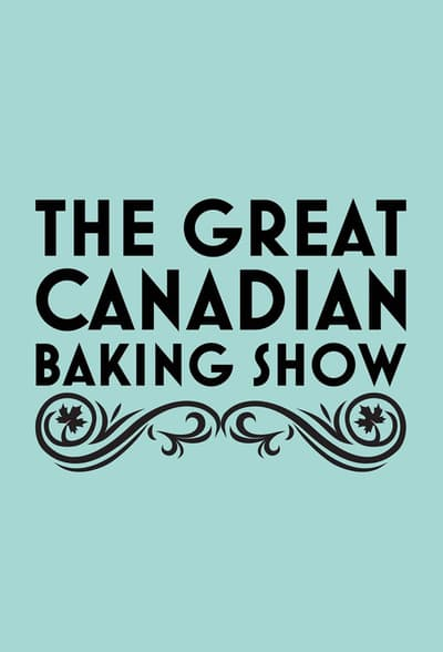 The Great Canadian Baking Show S03E07 WEBRip x264-COOKIEMONSTER