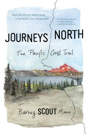 Journeys North - The Pacific Crest Trail