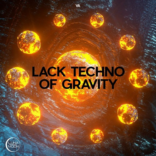 VA - Lack Techno Of Gravity (2021)