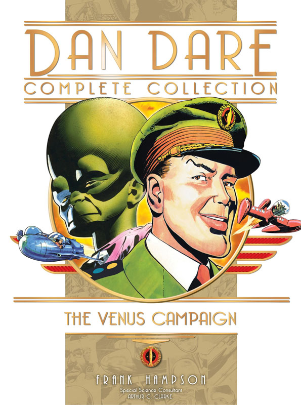 Dan Dare - The Complete Collection v01 - The Venus Campaign (2018)