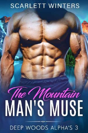 The Mountain Mans Muse  - Scarlett Winters