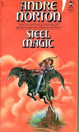 Steel Magic   Andre Norton