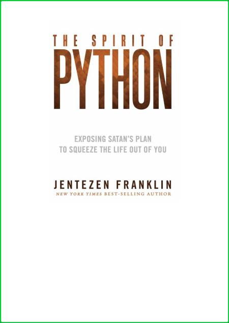 The Spirit of Python by Jentezen Franklin