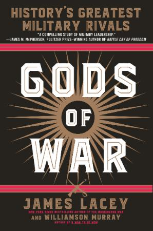 Gods of War - history's greatest military rivals
