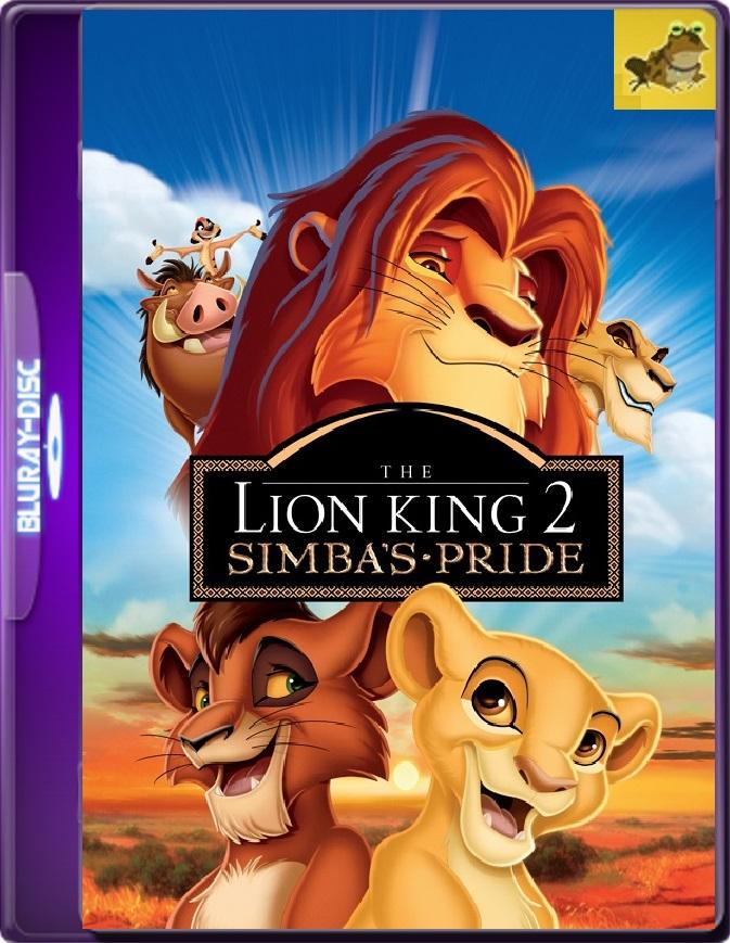 El Rey León 2: El Reino De Simba (1998) Brrip 1080p (60 FPS) Latino