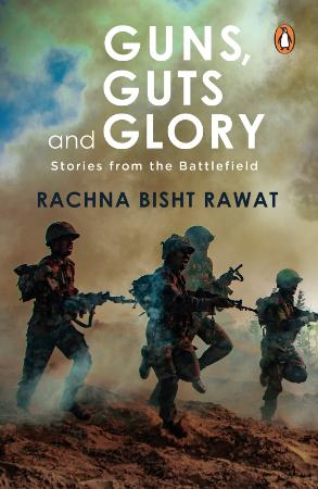 Guns, Guts and Glory - Stories from the Battlefield