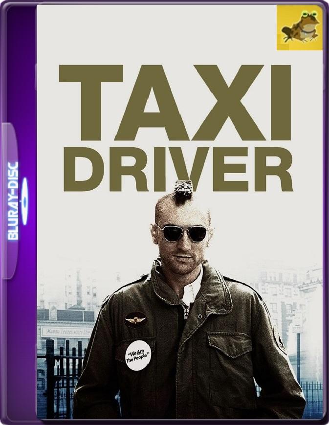 Taxi Driver (1976) Brrip 1080p (60 FPS) Latino / Inglés