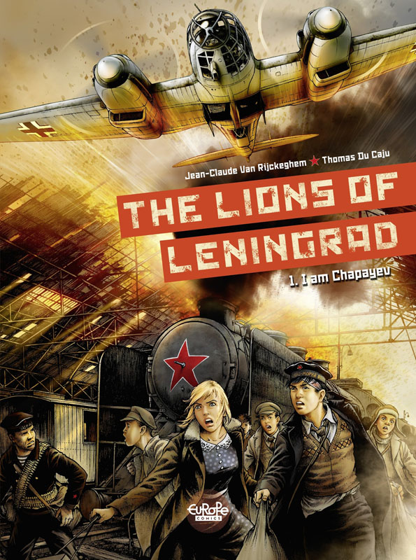 The Lions of Leningrad 01 - I am Chapayev (Europe Comics 2019)