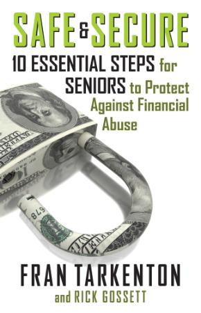 Safe and Secure - 10 Essential Steps for Seniors to Protect