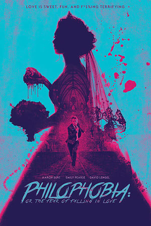 Philophobia Or The Fear Of Falling In Love 2019 720p WEB-DL X264 AC3-EVO