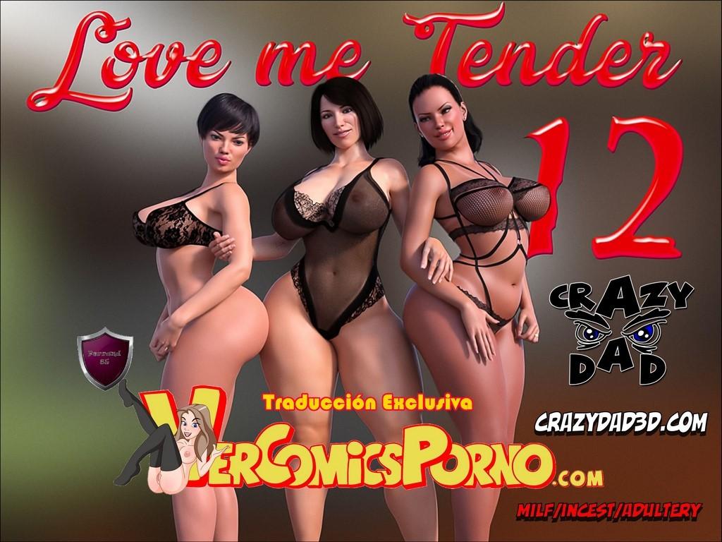[CrazyDad3d] Love me Tender 12 (Traduccion exclusiva) - 0