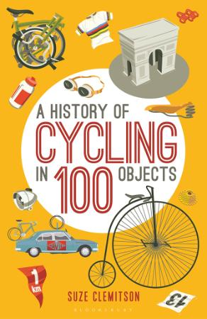 A History of Cycling in 100 Objects