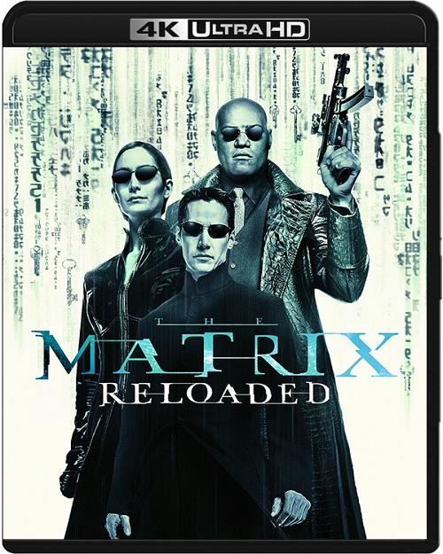 Matrix: Reaktywacja / The Matrix: Reloaded (2003) MULTi.2160p.BluRay.Remux.UHD.HEVC.TrueHD.7.1-BETON / POLSKI LEKTOR i NAPISY