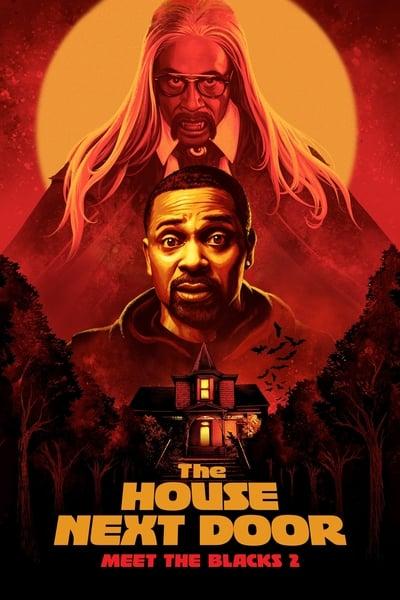 The House Next Door Meet The Blacks 2 (2021) [2160p] [4K] [WEB] [5 1] [YTS]