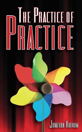 The Practice of Practice How to Boost Your Music Skills