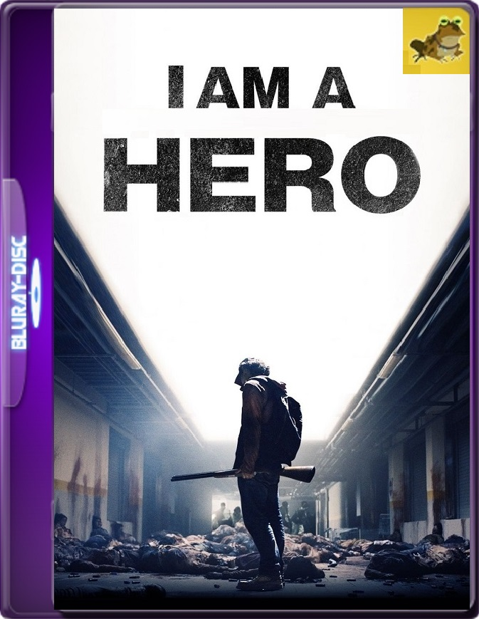 I Am A Hero (2015) Brrip 1080p (60 FPS) Japonés Subtitulado