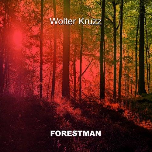 VA - Wolter Kruzz - Forestman (2019)