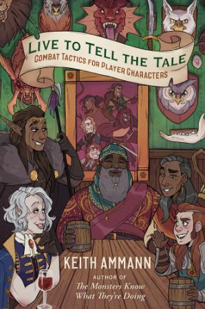 Live to Tell the Tale Combat Tactics for Player Characters (