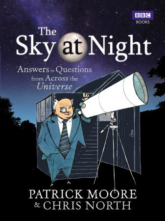 The Sky at Night - Answers to Questions from Across the Universe