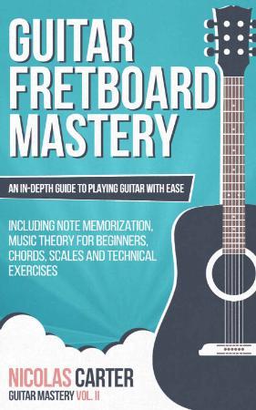 Guitar Fretboard Mastery