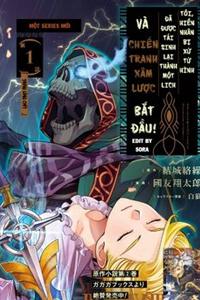 Shokei Sareta Kenja wa Lich ni Tensei Shite Shinryaku Sensou wo Hajimaru