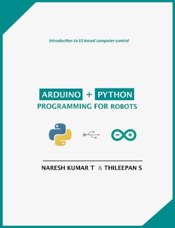 Arduino + Python Programming for Robots
