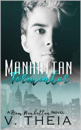 Manhattan Tormentor  V  Theia