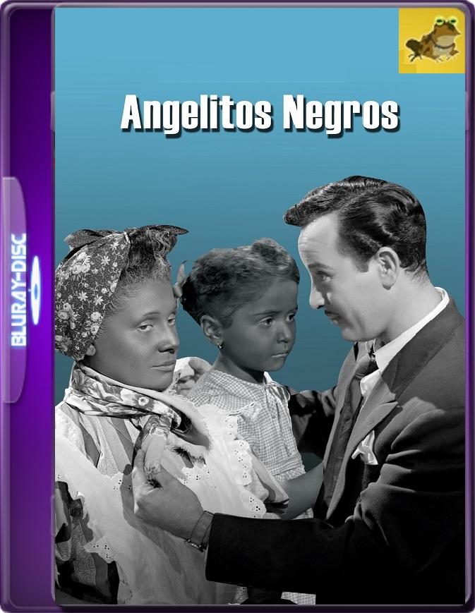 Angelitos Negros (1948) WEB-DL 1080p (60 FPS) Latino