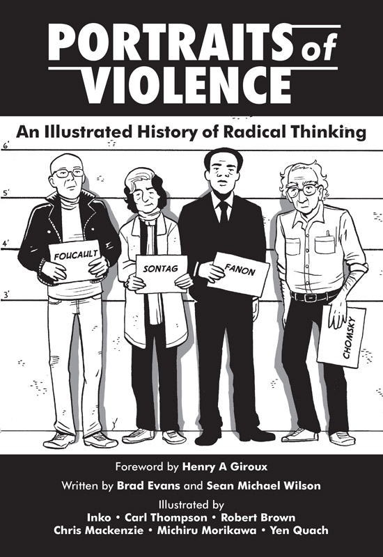 Portraits of Violence - An Illustrated History of Radical Thinking (2018)