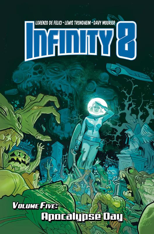 Infinity 8 v05 - Apocalypse Day (2020)