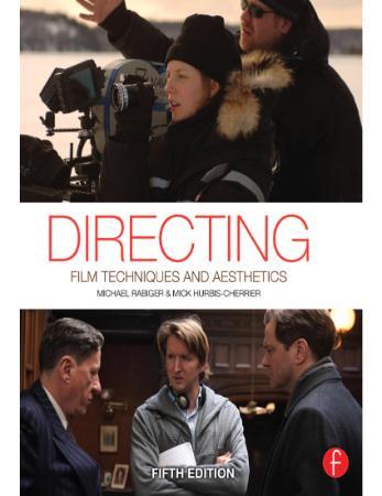 Directing - Film Techniques and Aesthetics