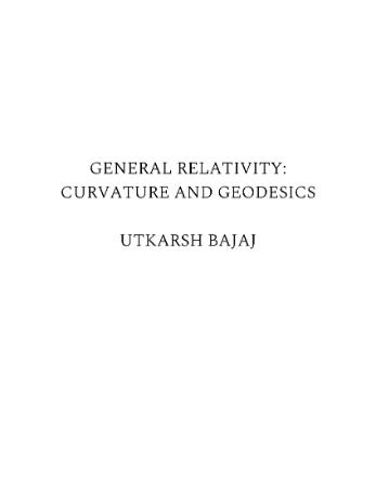 General Relativity Curvature and Geodesics