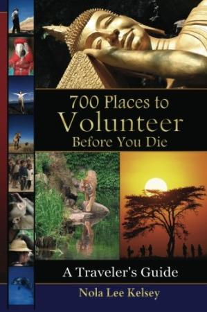 700 Places To Volunteer Before You Die - A Travelers Guide
