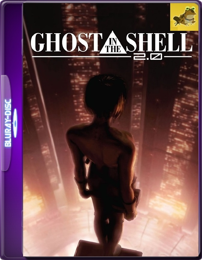 Ghost In The Shell 2.0 (2008) Brrip 1080p (60 FPS) Japonés Subtitulado