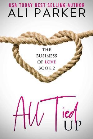 All Tied Up  Ali Parker